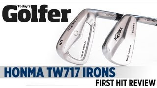 Honma TW717 Irons - First Hit Review - Today's Golfer