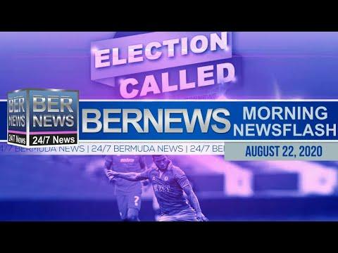Bermuda Newsflash For Saturday, Aug 22, 2020