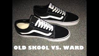 Vans Old Skool vs Vans Ward