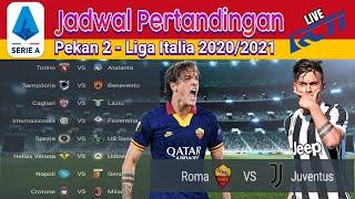 Jadwal Liga Italia Malam Ini Live RCTI - Roma VS Juventus | Pekan 2 Serie A 2020/2021