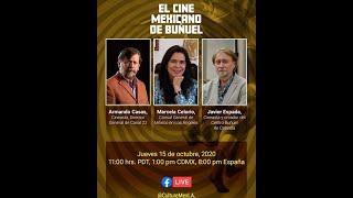 Conversacion sobre el Cine Mexicano Luis Buñuel: 15 de octubre
