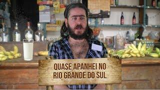 Plantão do Chico: Quase Apanhei no Rio Grande do Sul