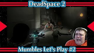 Dead Space 2 Scary Doors - Mumbles Lets Play #2 (Funny)