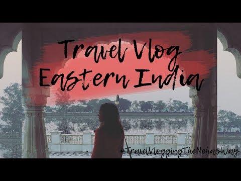 TRAVEL VLOG| Ranchi, Patna, Bihar