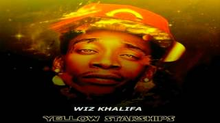 Wiz Khalifa - Smokin On (feat. Snoop Dogg  Juicy J) [Yellow StarShips]