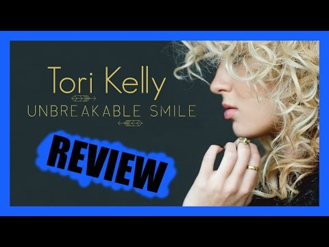 Tori Kelly - Unbreakable Smile - Album Review (#8)