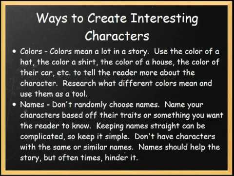 Creating Interesting Characters in a Story