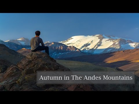 Landscape Photography | Welcome to the Andes Mountains!