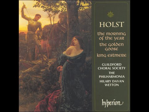 Gustav Holst—Choral Ballets—Guildford Choral Society/The Philharmonia