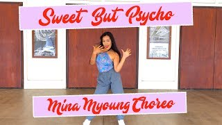AVA MAX - SWEET BUT PSYCHO (MINA MYOUNG CHOREOGRAPHY) [Dance Cover by India Ching]