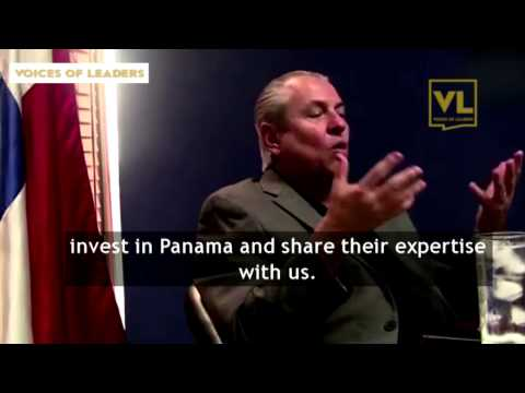 Voices of Leaders Interviews Ricardo Quijano, Commerce Minister, Panama