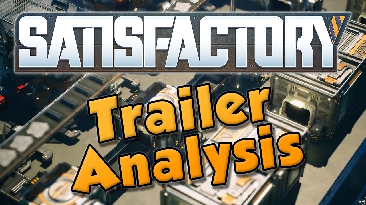 Cộng đồng Steam :: Video :: Satisfactory Trailer - Review and