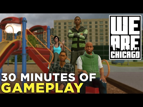 WE ARE CHICAGO's Tough Choices — First 30 Minutes of Gameplay