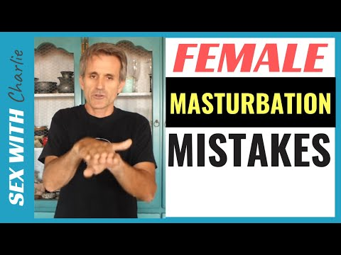Female Masturbation Mistakes Most Men Do