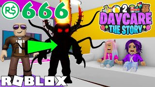 I Became the Monster for 666 Robux! / Daycare 2 (Bad Ending)