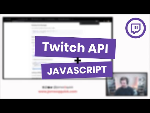 Getting Started With The Twitch API  (Live Stream)