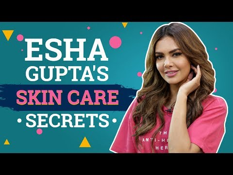 Esha Gupta's Skin Care Secrets | Fashion | Bollywood | Pinkvilla