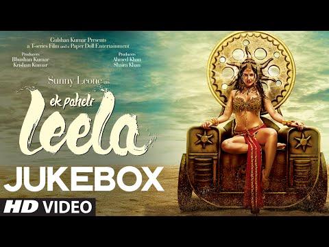 """""""Ek Paheli Leela"""" Full Songs (Audio)   Sunny Leone   Jukebox"""