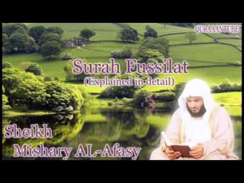 Mishary al afasy Surah Fussilat  full  with audio english translation
