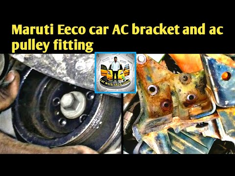 Maruti Eeco car AC Pulley and ac bracket fitting in Tamil