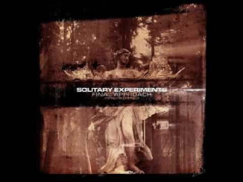 solitary experiments - bleak prospects