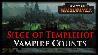 SIEGE OF TEMPLEHOF! Total War: WARHAMMER - Vampire Counts Gameplay