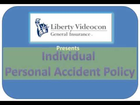 Liberty Videocon General Insurance presents individual accidental policy