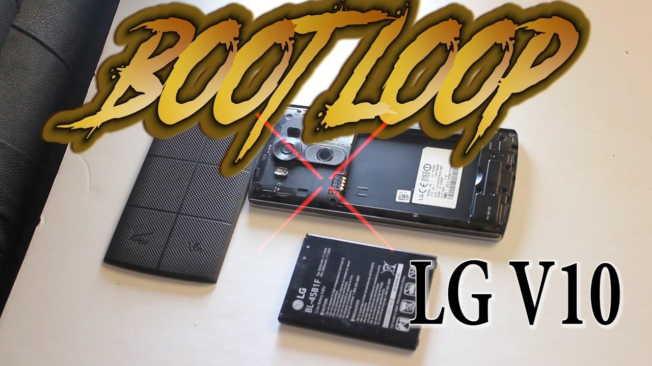 Android Bootloop Error on LG V10 G4 G5 V20 Attempt at a FIX DIY