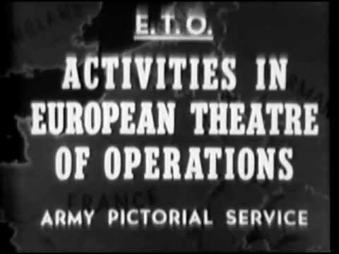 Activities In European Theatre Of Operations