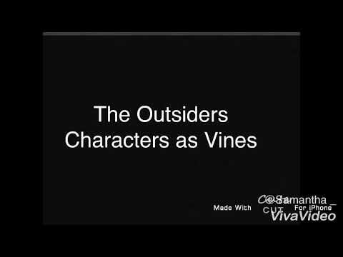 The Outsiders Characters as Vines