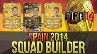 FIFA 14 | Potential Spain World Cup 2014 Squad Builder! w/ Iniesta & IF Pedro