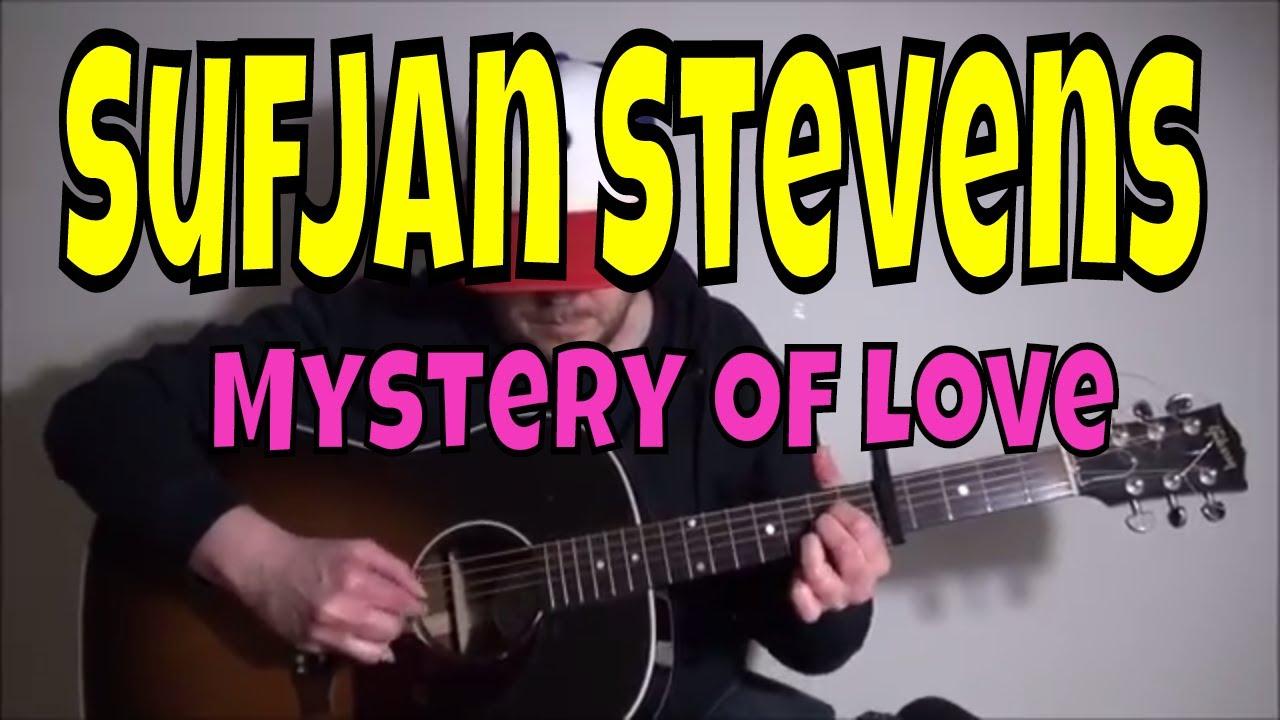 Sufjan Stevens Mystery Of Love Fingerpicking Guitar Cover Chords