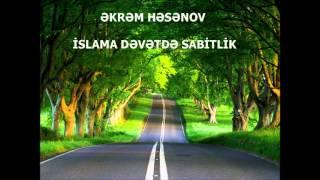 EKREM-HESENOV-ISLAMA-DEVETDE-SABIT-OLMAQ.wmv