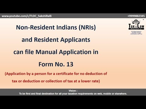 Income Tax Form No 13 Can Be File Manually/Application For No Or Lower Deduction TDS And TCS