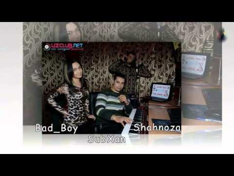 BAD BOY SUBHAN SHAHNOZA MP3 СКАЧАТЬ БЕСПЛАТНО