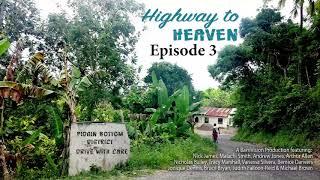 Highway to Heaven RADIO DRAMA Episode 3