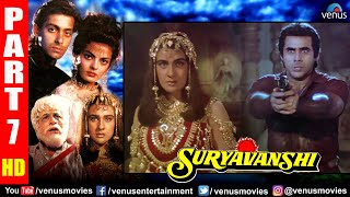 Suryavanshi Part 7 | Hindi Movies 2020 | Salman Khan | Sheeba | Amrita Singh | Hindi Full Movie