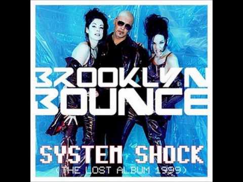 Brooklyn Bounce  System Shock1999 Album