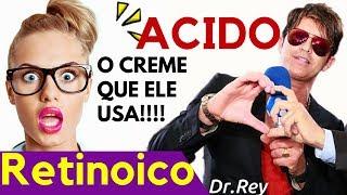 Ácido Retinoico – Creme de Pele do Dr. Rey – Como eliminar Rugas Com Ácido Retinoico