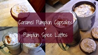 Caramel Pumpkin Cupcakes & Pumpkin Spice Lattes! | Everything Girl