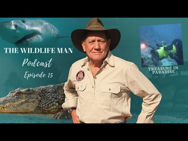 The Wildlife Man Podcast - Episode 15 - Treasure in Paradise