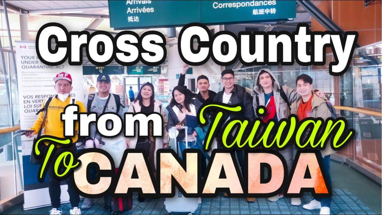 PAANO SILA NAKAPUNTA SA CANADA |  CROSS COUNTRY TAIWAN TO CANADA By: Soc Digital Media