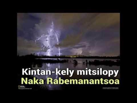 Naka Rabemanantsoa  Kintan kely mitsilopy