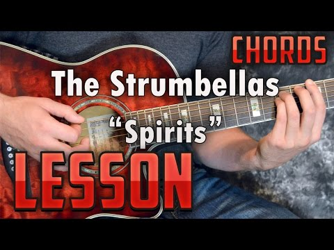 The Strumbellas-Spirits-Guitar Lesson-Easy-Tutorial-How to Play-Chords