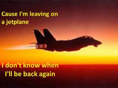Leaving on a jet plane(Lyrics)