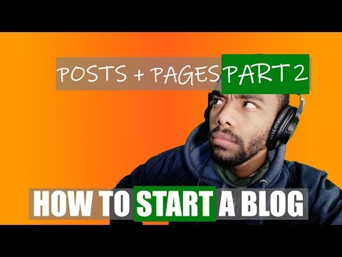 How to Start a Blog | Pt 2 | blogging for beginners