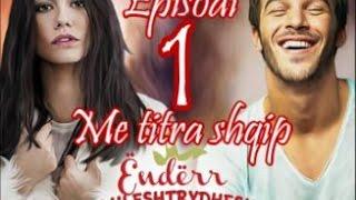 Çilek Kokusu ( Ëndërr luleshtrydhesh ) - Episodi 1 Me titra shqip