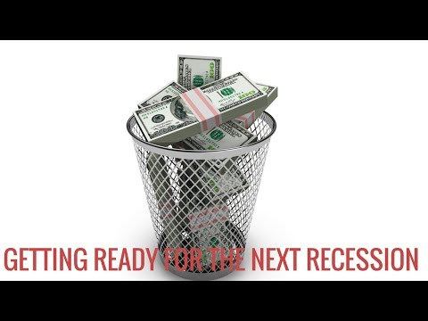 Getting Ready For The Next Recession