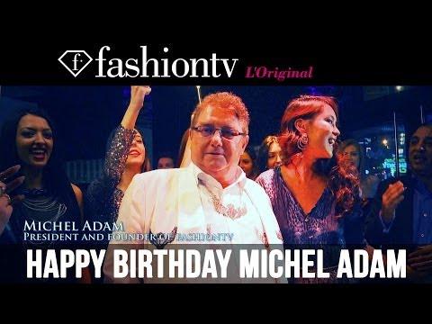 Michel Adam Birthday Celebration and 17 years of fashiontv @ I Love F Vienna | FashionTV