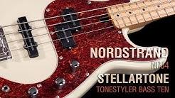Nordstrand NPJ4 Set & Stellartone Tonestyler Bass Ten // Maruszczyk Jake 4p PJ